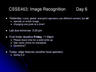 CSSE463: Image Recognition Day 6