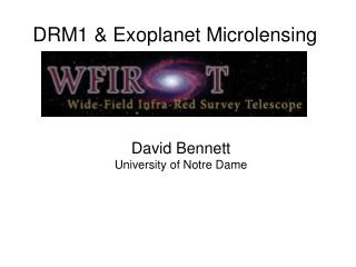 DRM1 & Exoplanet Microlensing