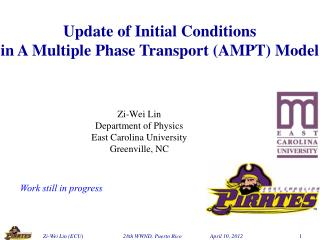 Zi -Wei Lin Department of Physics East Carolina  University Greenville, NC