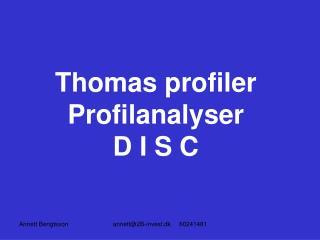 Thomas profiler Profilanalyser D I S C