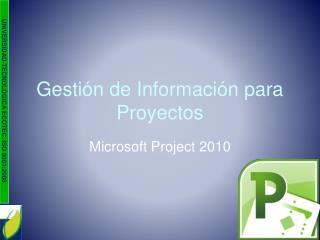 Gestión de Información para Proyectos