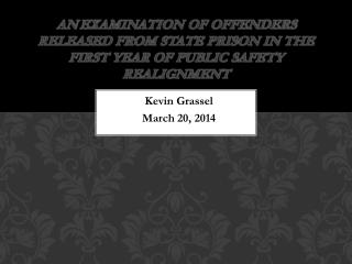 Kevin  Grassel March 20, 2014