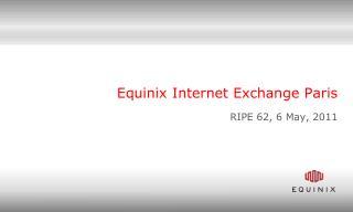 Equinix Internet Exchange Paris