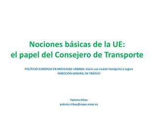 Nociones básicas de la UE: el papel del Consejero de Transporte