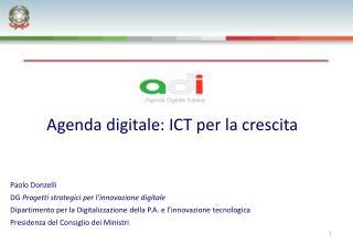 Agenda digitale: ICT per la crescita