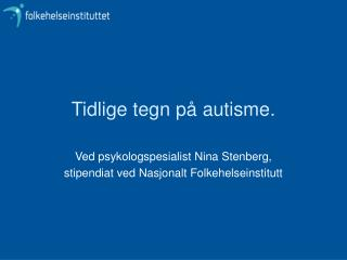 Tidlige tegn p  autisme.