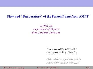 Zi -Wei Lin Department of Physics East Carolina University