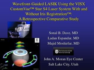 Wavefront-Guided LASIK Using the VISX CustomVue  Star S4 Laser System With and Without Iris Registration :  A Retrospect