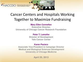 Cancer Centers and Hospitals Working Together to Maximize Fundraising