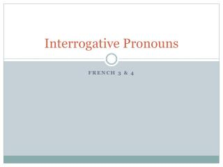 PPT - Indefinite and Interrogative Pronouns PowerPoint ...