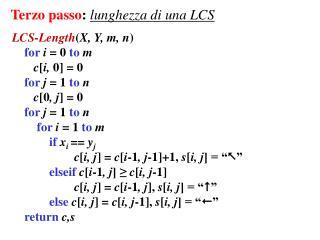 Terzo passo :  lunghezza di una LCS