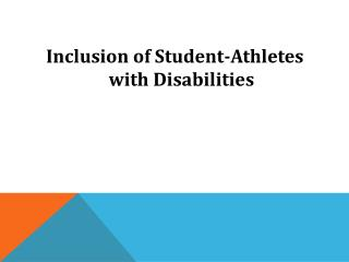 Inclusion of Student-Athletes with Disabilities