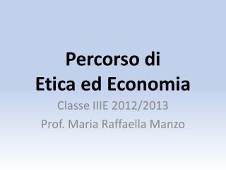Percorso di  Etica ed Economia