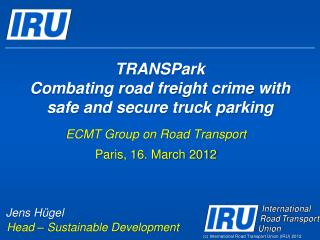 TRANSPark Combating road freight crime with safe and secure truck parking