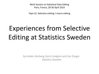 by Anders Norberg, Karin Lindgren and Can  Tongur Statistics Sweden