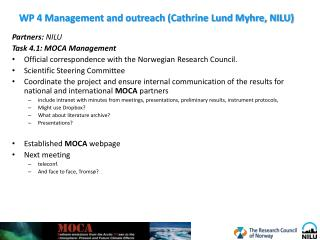 WP 4 Management and outreach (Cathrine Lund Myhre, NILU)