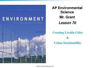 AP Environmental Science Mr. Grant Lesson  70