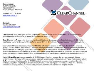 Coordonnées : CLEAR CHANNEL 4 place des Ailes 92100 Boulogne-Billancourt