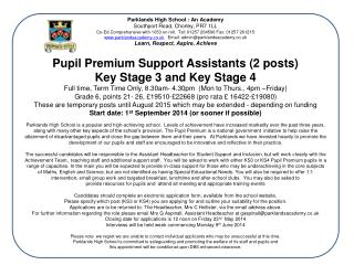 Pupil Premium Support Assistants (2 posts) Key Stage 3 and Key Stage 4