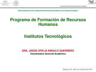 Programa de Formación de Recursos Humanos Institutos Tecnológicos