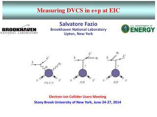 Salvatore Fazio  Brookhaven National Laboratory Upton, New York