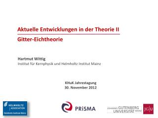 Aktuelle Entwicklungen in der Theorie II Gitter-Eichtheorie