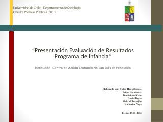 """""""Presentación Evaluación de Resultados Programa de Infancia"""""""