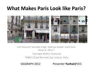 What Makes Paris Look like Paris ?