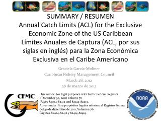 Graciela  García-Moliner Caribbean Fishery Management Council March 28, 2012 28 de  marzo  de 2012