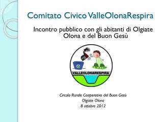 Comitato Civico  ValleOlonaRespira