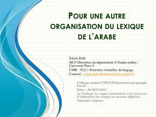 Pour une autre organisation du lexique de l'arabe