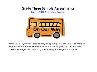 Grade Three Sample Assessments Grade 3 SBAC Assessment Samples