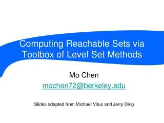 Computing Reachable Sets via Toolbox of Level Set Methods