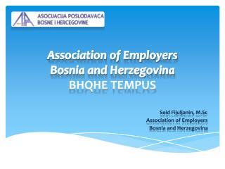 Association of Employers  Bosnia and Herzegovina  BHQHE  TEMPUS