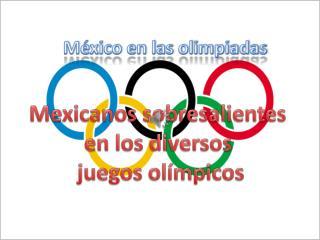 M�xico en las olimpiadas