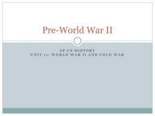 Pre-World War II