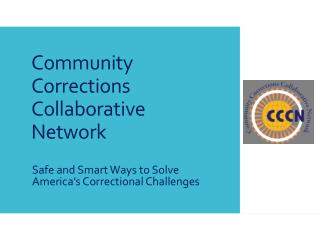 Community Corrections Collaborative Network