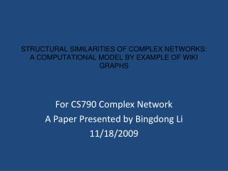 STRUCTURAL SIMILARITIES OF COMPLEX NETWORKS: A COMPUTATIONAL MODEL BY EXAMPLE OF WIKI GRAPHS