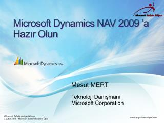 Microsoft Dynamics  NAV 2009 'a  Hazır Olun