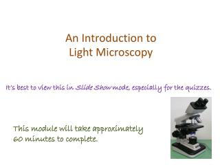 An Introduction to Light Microscopy