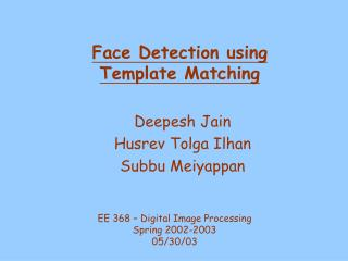 Face Detection using  Template Matching