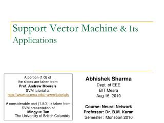 Support Vector Machine  Its Applications