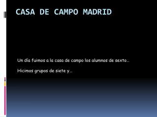 CASA DE CAMPO MADRID