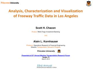 Analysis, Characterization and Visualization of Freeway Traffic Data in Los Angeles