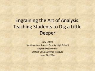 Engraining  the Art of Analysis: Teaching Students to Dig a Little Deeper