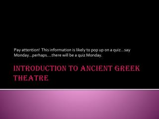 Introduction to Ancient Greek Theatre