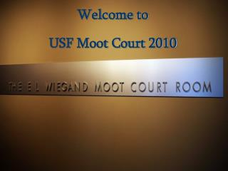 Welcome to   USF Moot Court 2010