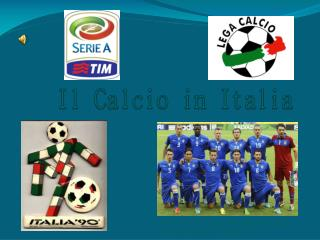 Il  Calcio  in Italia