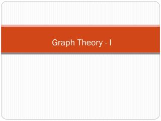 Graph Theory - I