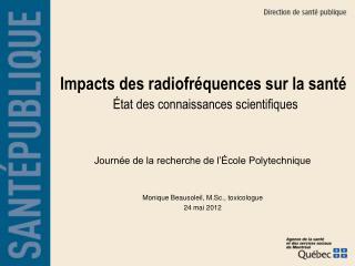 Impacts  des radiofréquences sur la  santé État  des connaissances  scientifiques